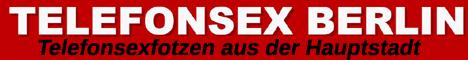 195 Telefonsex Berlin - Top Telesex Fotzen aus der Hauptstadt